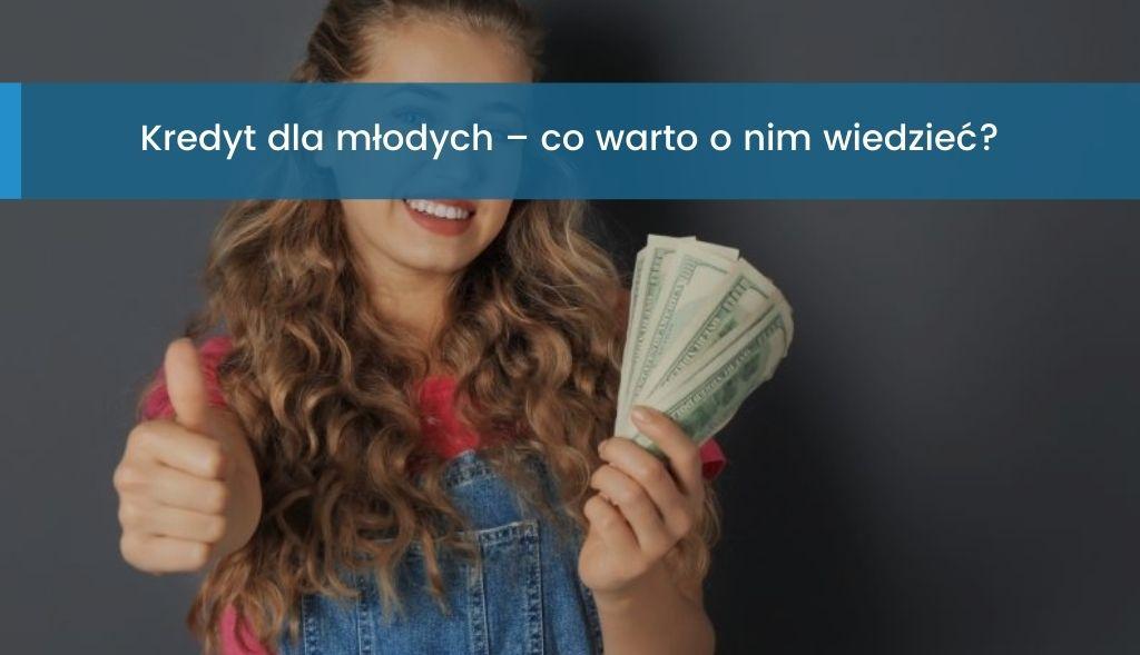 Kredyt dla młodych
