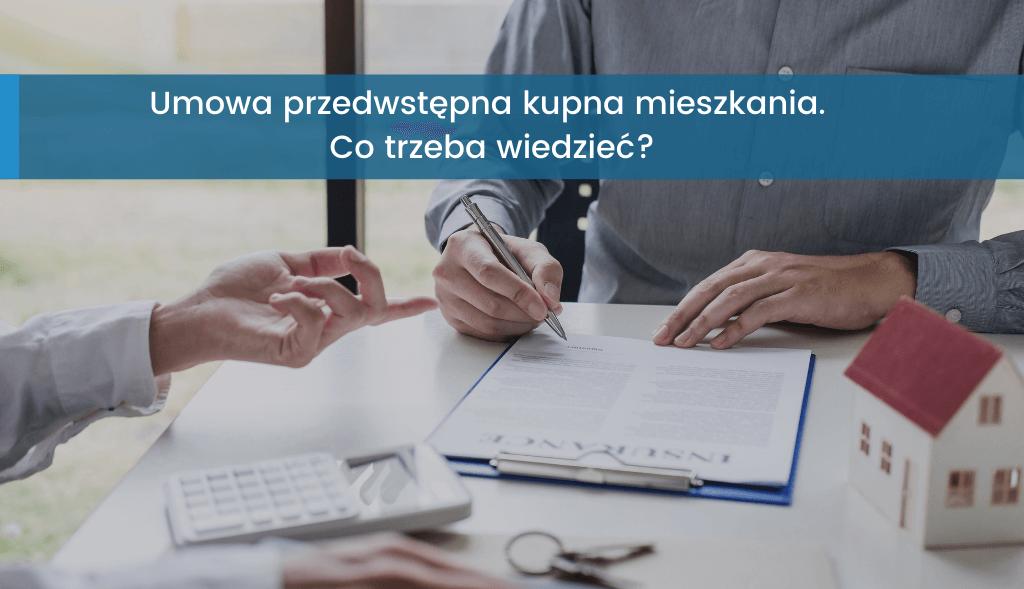 Umowa przedwstępna kupna mieszkania