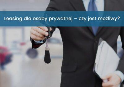 Leasing dla osoby prywatnej