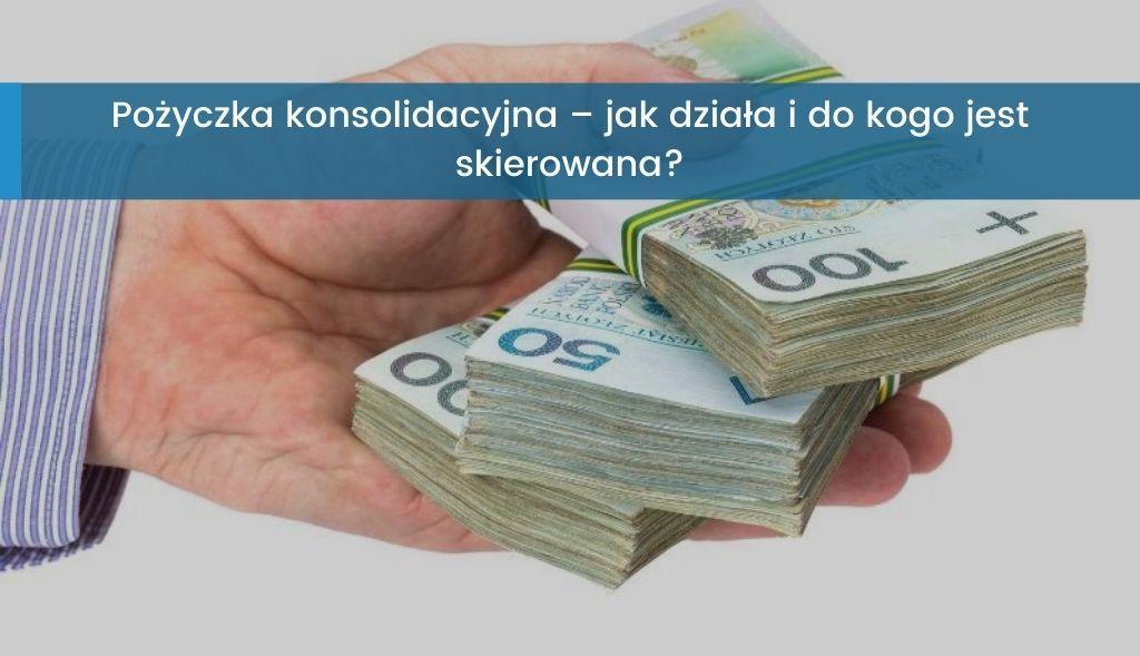 Pożyczka konsolidacyjna
