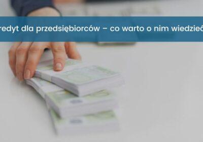 Kredyt dla przedsbiębiorców